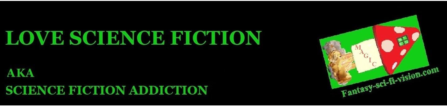 Love Science Fiction